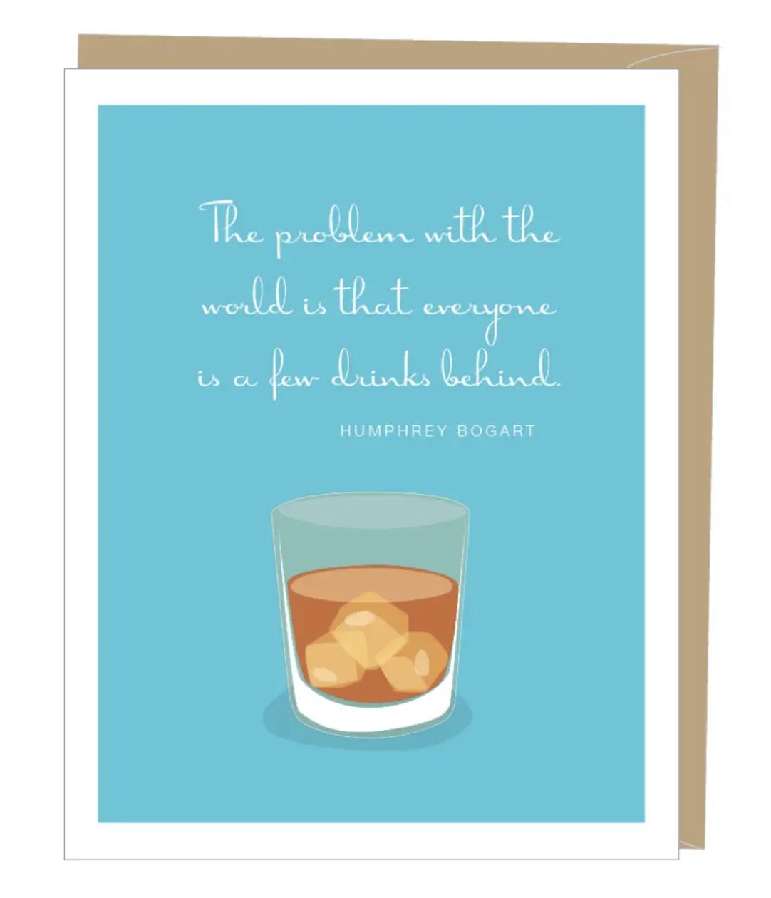 Bogart Quote Birthday Card