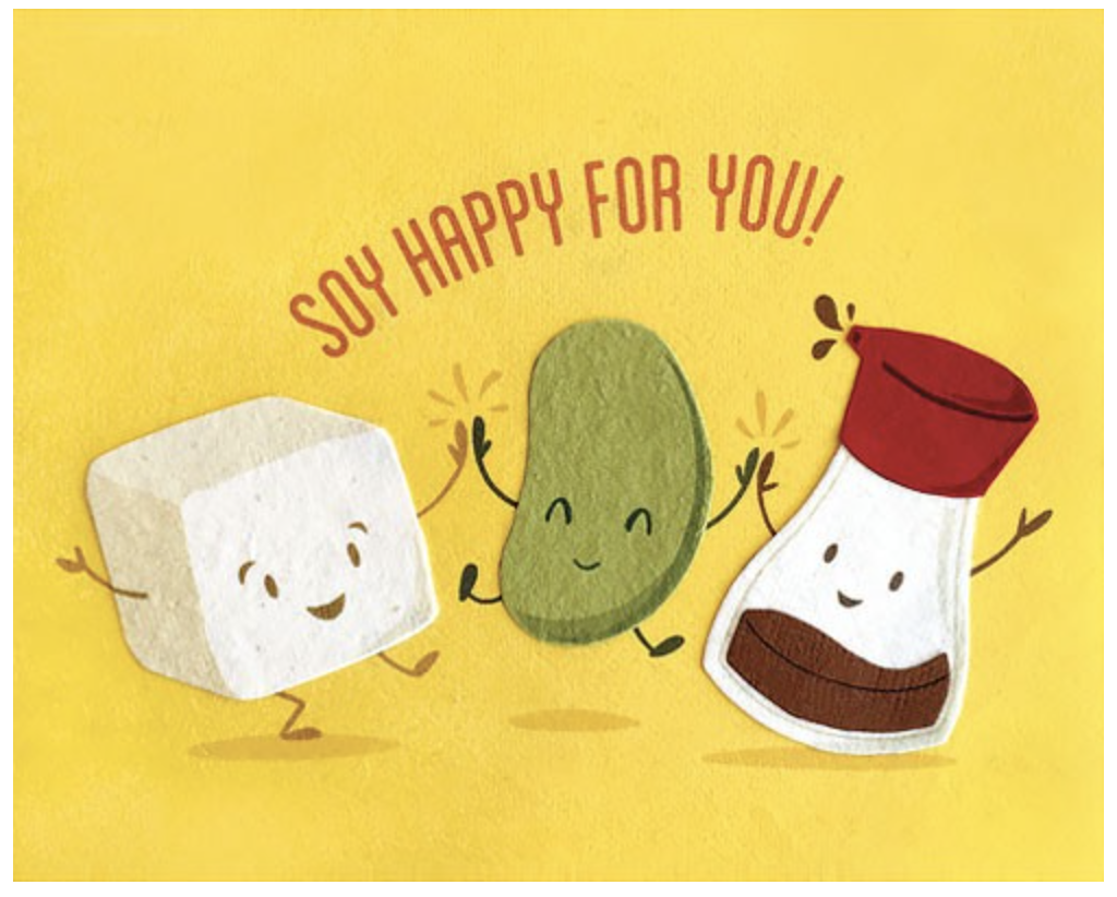 Soy Happy For You, blank greeting card