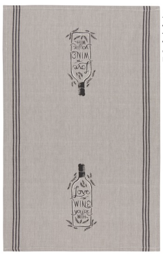 """""""Love the Wine You're With"""" Chambray Tea Towel"""