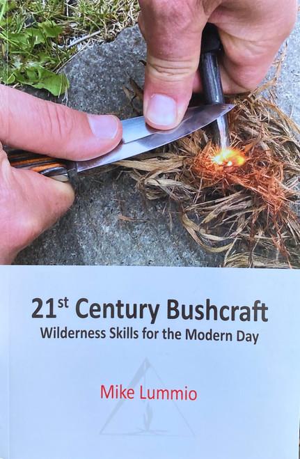 21st Century Bushcraft - Mike Lummio