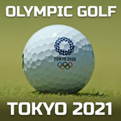 Olympic Golf  2021 - Tokyo Preview