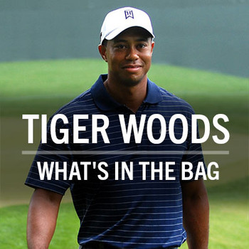 ​Tiger Woods What's in the bag?
