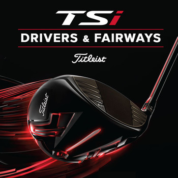 Titleist TSi Drivers and Fairway Woods - GolfBox