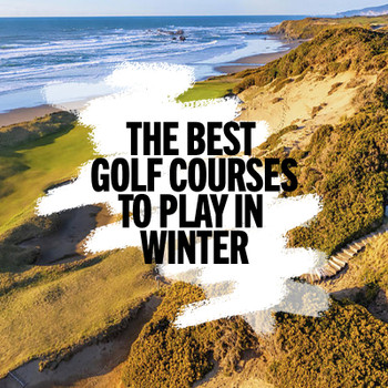 THE BEST GOLF COURSES TO PLAY IN WINTER