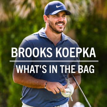 Brooks Koepka What's in the Bag? (2021)