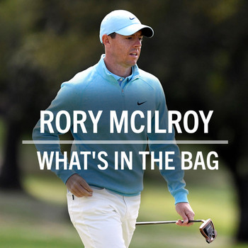 Rory McIlroy What's in the Bag? (2021)