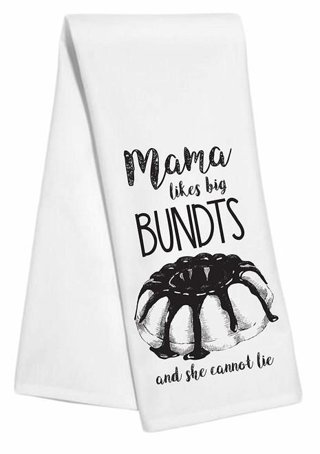 Mama Likes Big Bundts & She Cannot Lie Humorous Tea Towel