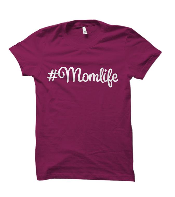#MomLife  Adult T-Shirt