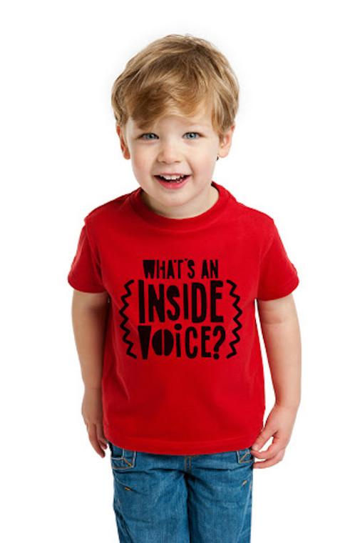 What's an Inside Voice Children's T-Shirt