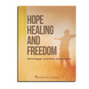 Hope Healing and Freedom Seminar Workbook