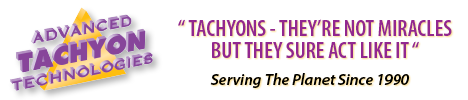 Custom Tachyonized Products