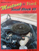 MUSTANG & FORD - SMALL BLOCK V8 1962-1969 BY BOB MANNEL