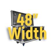 """48"""" Width"""