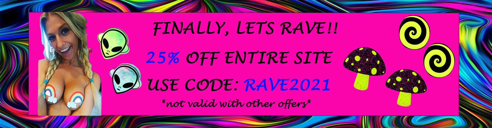 25% off code RAVE2021
