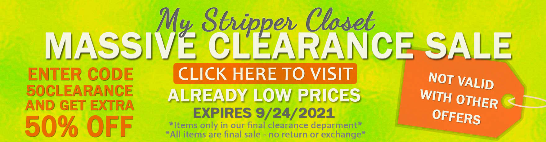 50% OFF CLEARANCE WITH CODE 50CLEARANCE MYSTRIPPERCLOSET.COM