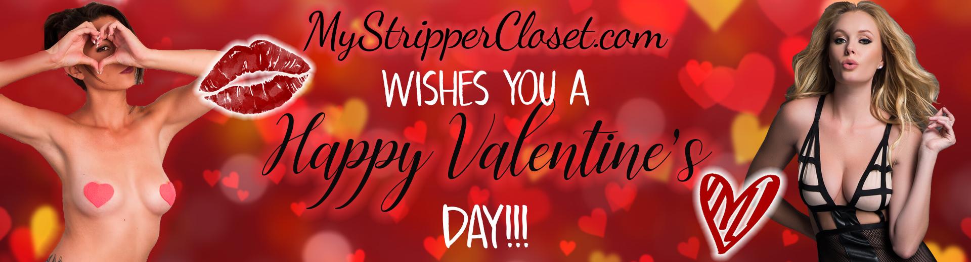 Happy Valentines Day MyStripperCloset.com