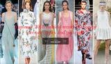 Summer 2018 fashion trends: Summer dresses' styles and patterns