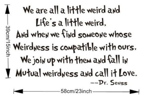 We Are All A Little Weird Dr Seuss Tassie Beyond Wall Decor