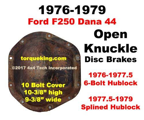 Dana 44 Axle Identification to fit 1977 5-1979 Ford F250 Front Axle