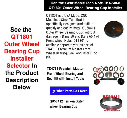TK4738-8 QT1801 Outer Wheel Bearing Cup Installer - Torque