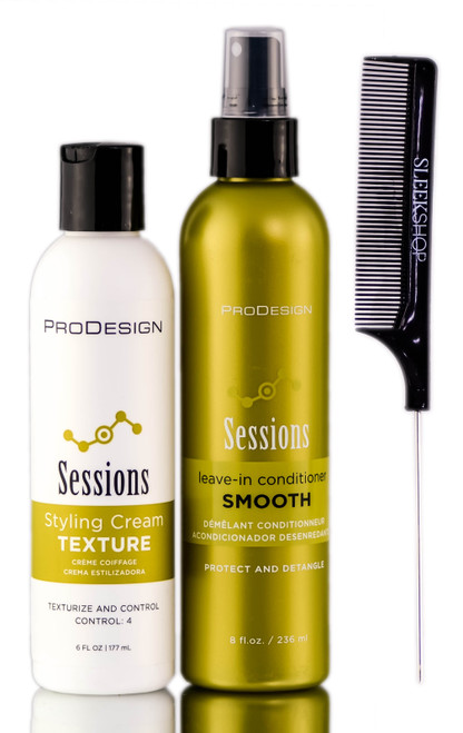 ProDesign Sessions Smooth Leave-In Conditioner + Sessions Styling Cream Texture + SleekShop Steel Pin Tail Comb