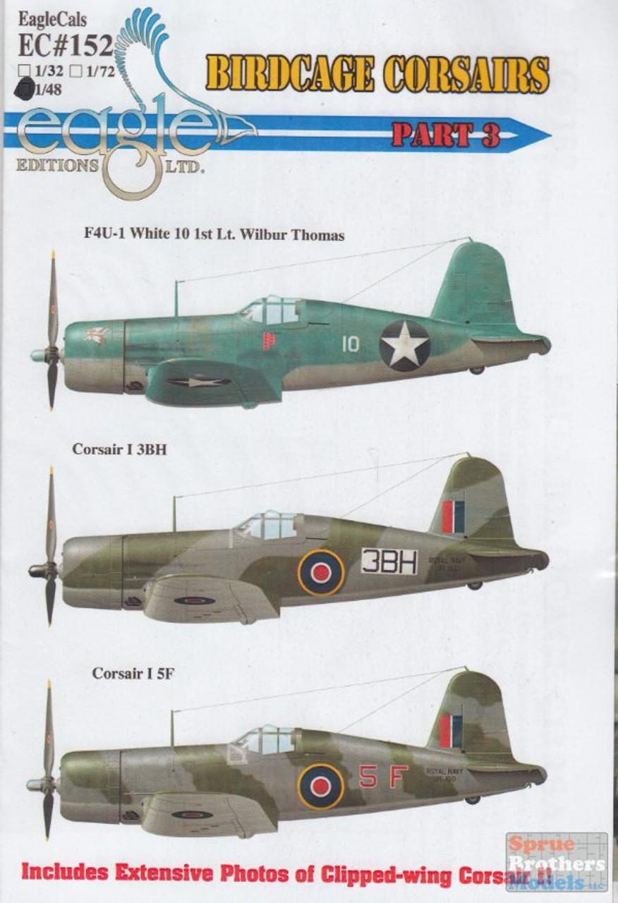 ECL48152 1:48 Eagle Editions F4U-1 Birdcage Corsairs Part 3