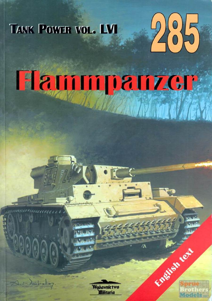 WMB0285 Wydawnictwo Miliaria - Flammpanzer (Tank Power Vol.CVI)
