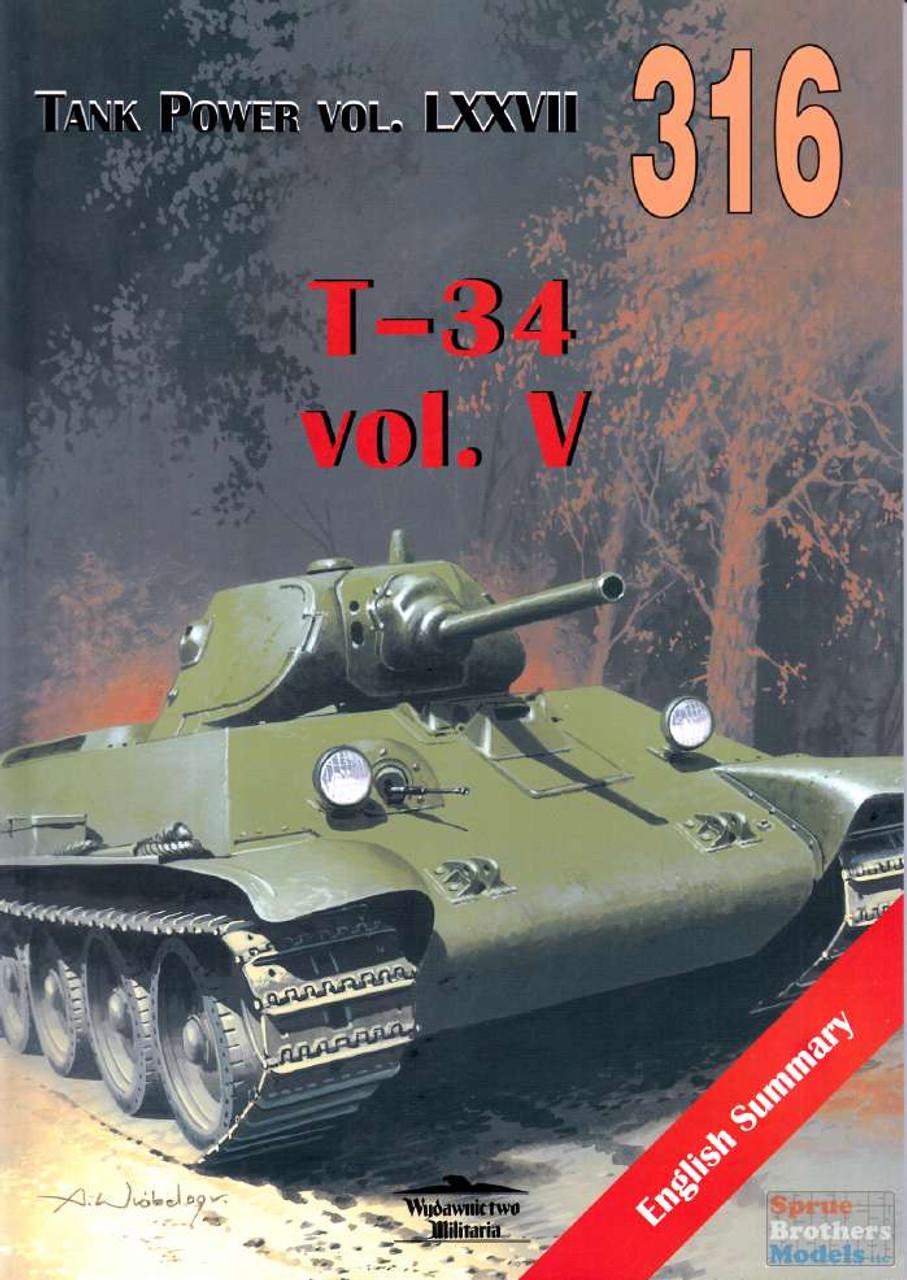 WMB0316 Wydawnictwo Miliaria - T-34 Vol. V (Tank Power Vol. LXXVII)