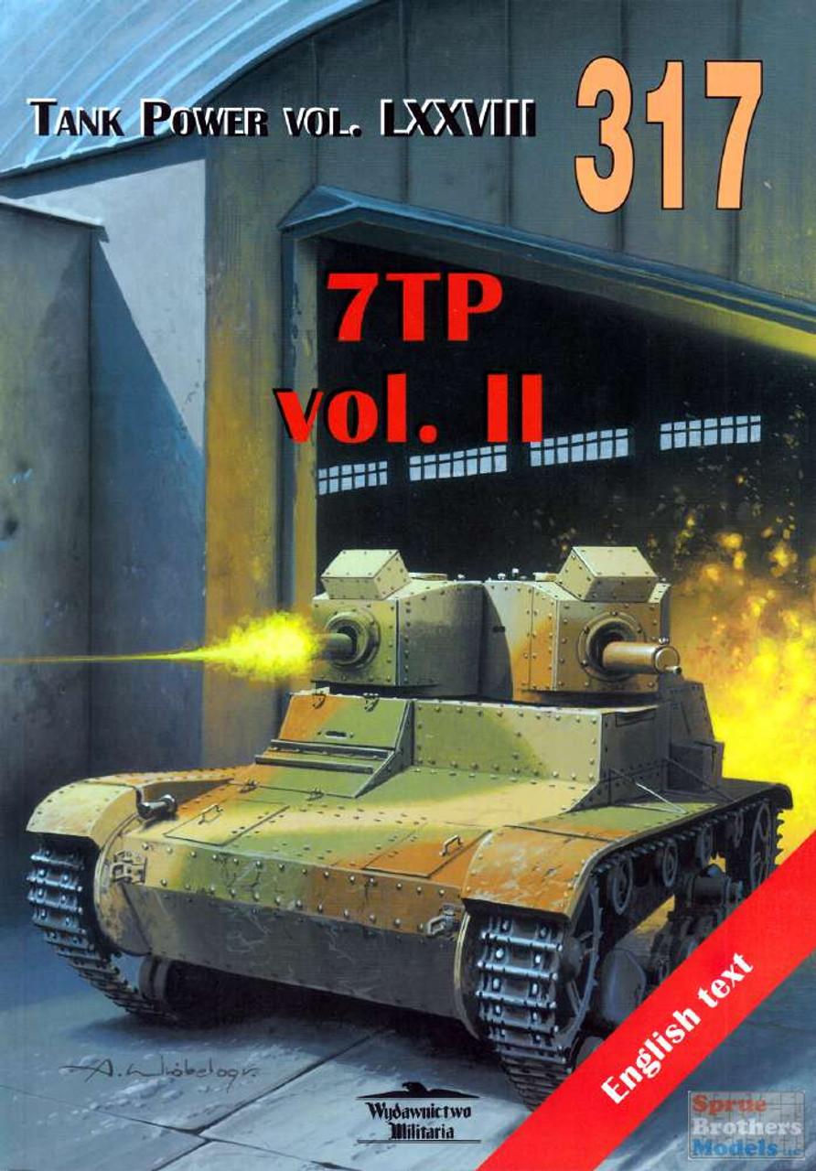 WMB0317 Wydawnictwo Miliaria - 7TP Vol.II (Tank Power LXXVIII)