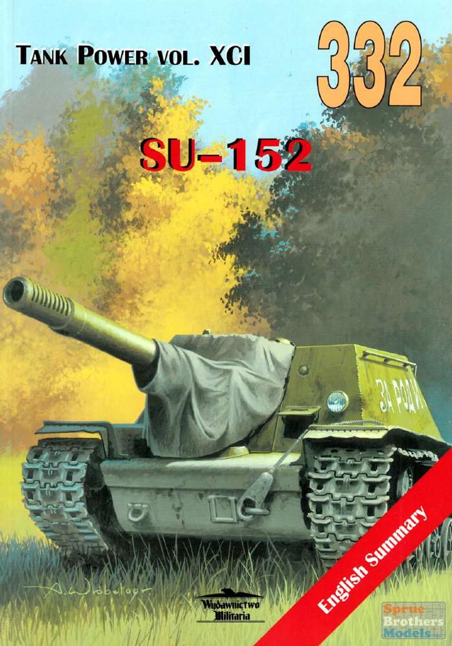 WMB0332 Wydawnictwo Miliaria - Su-152 (Tank Power XCI)