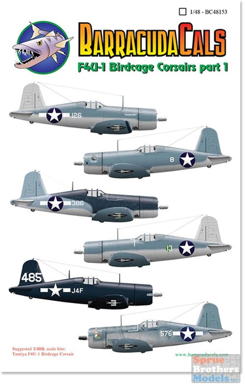 BARBC48153 1:48 BarracudaCals F4U-1 Birdcage Corsairs Part 1