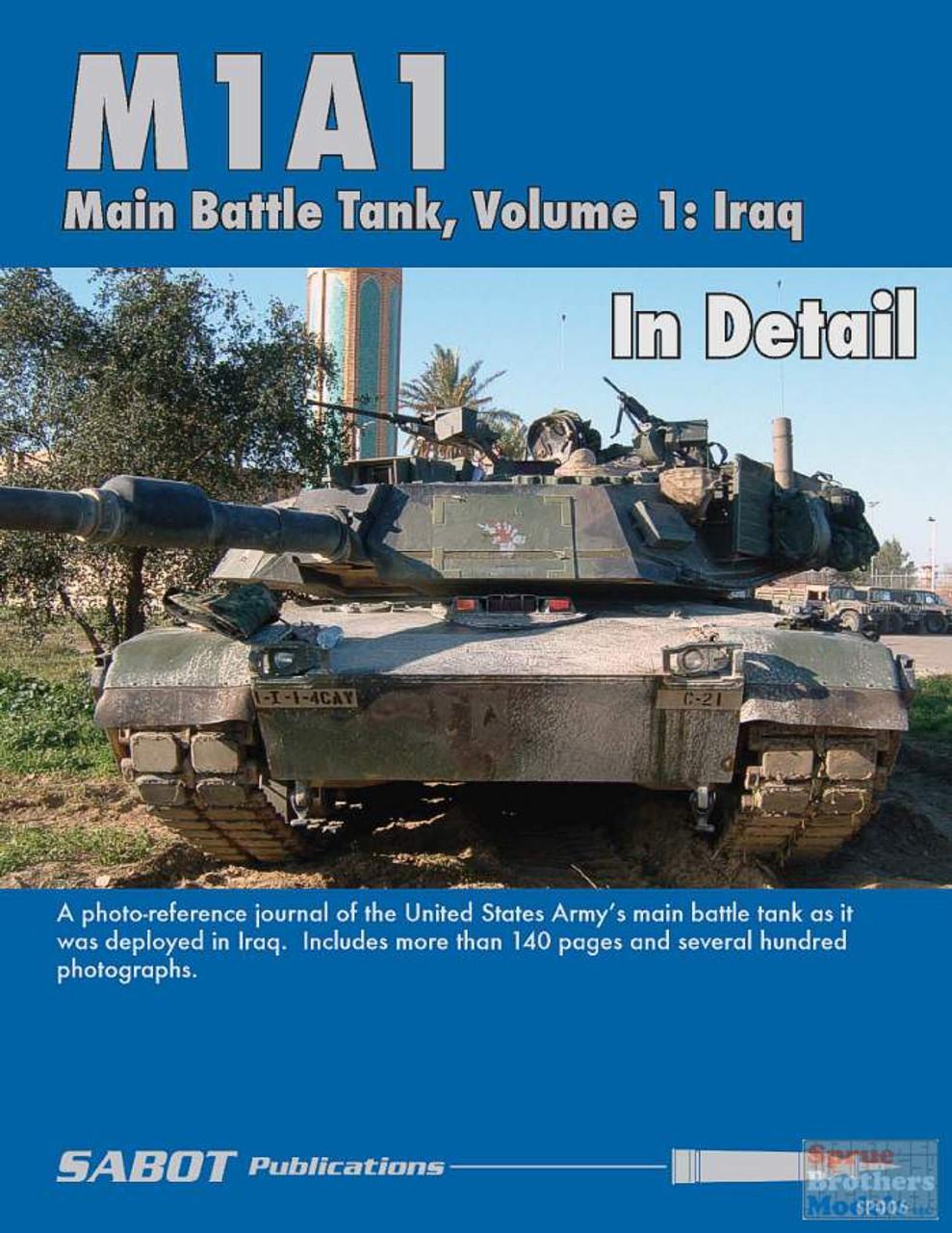 SAB006 SABOT Publications - M1A1 Abrams Main Battle Tank In Detail Volume 1: Iraq