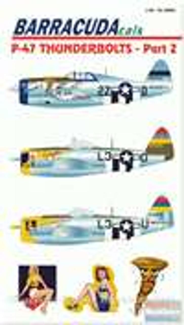 BARBC48002 1:48 BarracudaCals P-47D Thunderbolts Pt 2 #BC48002