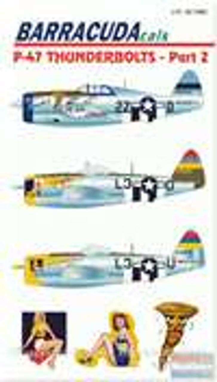 BARBC72002 1:72 BarracudaCals P-47D Thunderbolts Pt 2 #BC72002