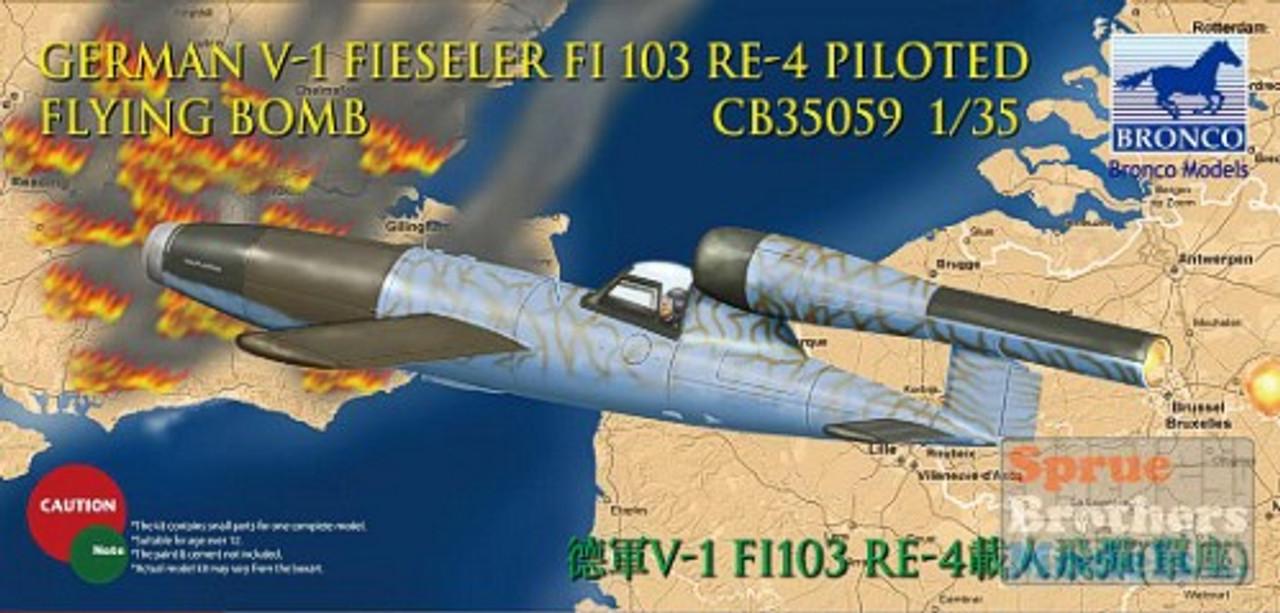 BNC35059 1:35 Bronco German V-1 Fieseler Fi-103 Re-4 Piloted Flying Bomb