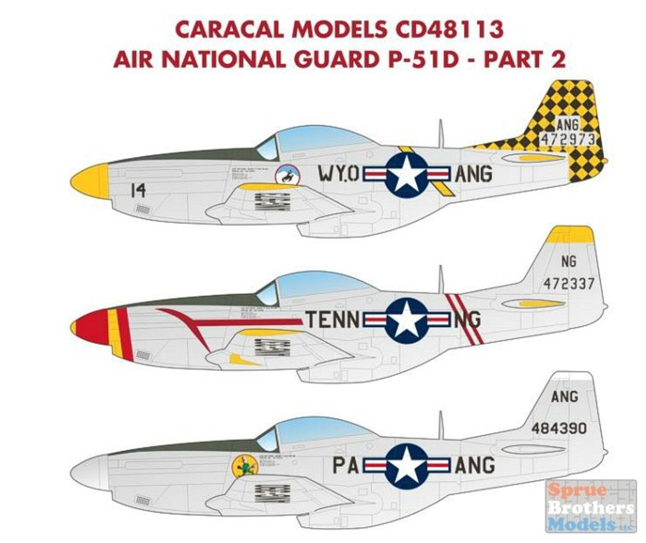 CARCD48113 1:48 Caracal Models Decals - Air National Guard P-51D Mustangs Part 2: Wyoming, Tennessee & Pennsylvania ANG
