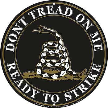 """Don't Tread on Me Sign 12"""""""