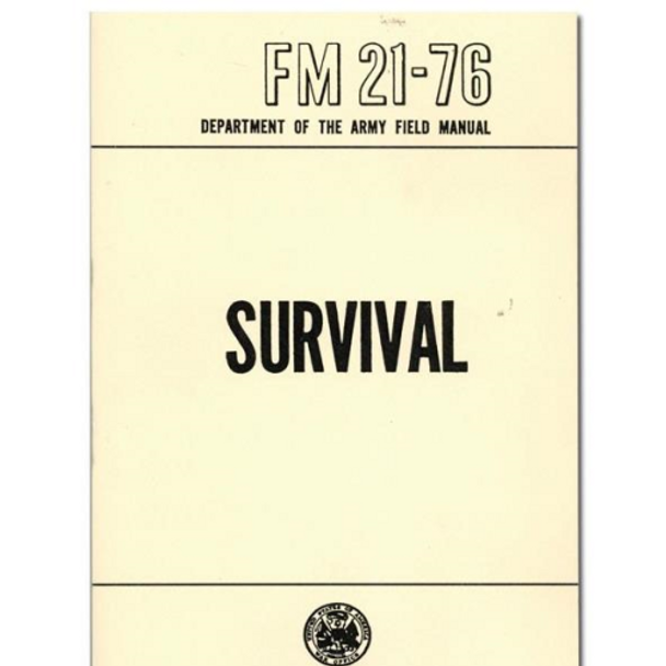 FM 21-76 Survival Field Manual