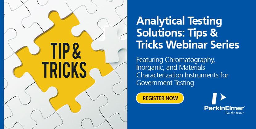 Perkin Elmer Analytical Testing Solutions: Tips and Tricks Webinar Series