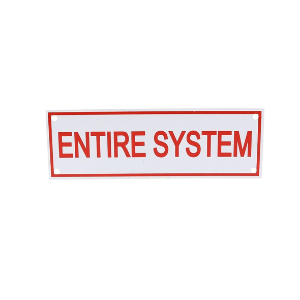 Entire System Sign
