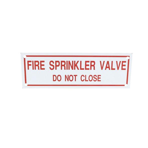 Fire Sprinkler Valve Do Not Close Sign
