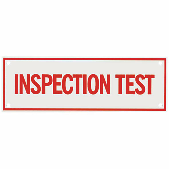 "Inspection Test Sign, Aluminum, 6"" x 2"""