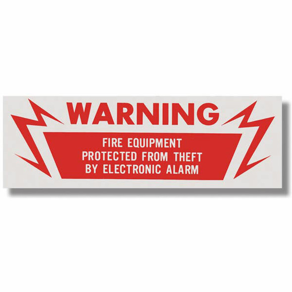 """Warning Fire Equipment Protected From Theft By Electronic Alarm Sign, Vinyl Sticker, Decal 6"""" x 2"""""""