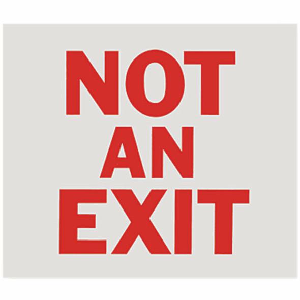 """""""Not An Exit"""" Sign, Vinyl Sticker, Decal 10"""" x 9"""""""