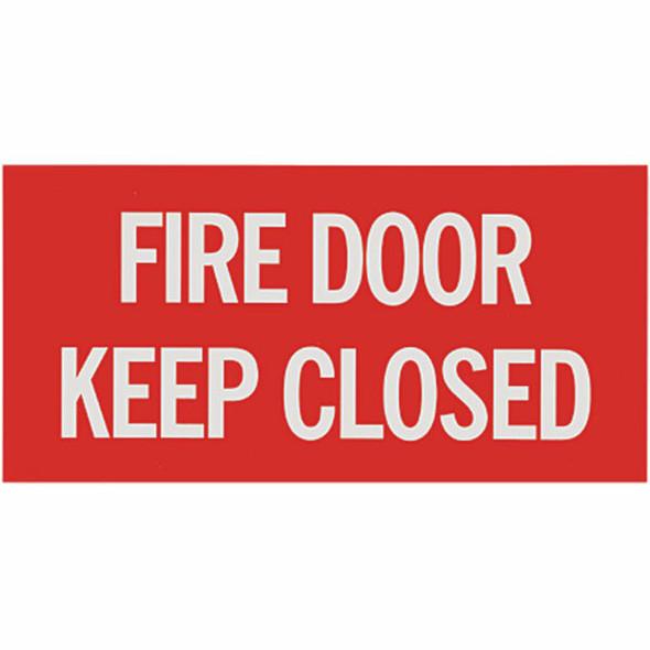 """""""Fire Door – Keep Closed"""" Sign, Vinyl Sticker, Decal 12"""" x 6"""""""