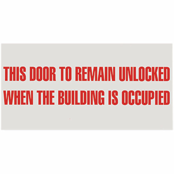 """This Door To Remain Unlocked..."" Sign, Vinyl Sticker, Decal 12"" x 6"""