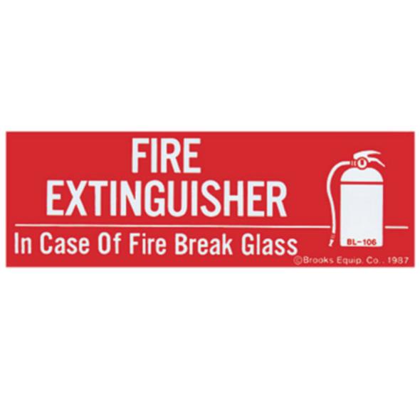 """Break Glass"" Sign"
