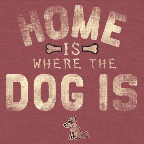Home Is Where the Dog Is Classic T-Shirt | Crimson