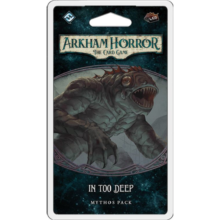 Arkham Horror: The Card Game - In Too Deep