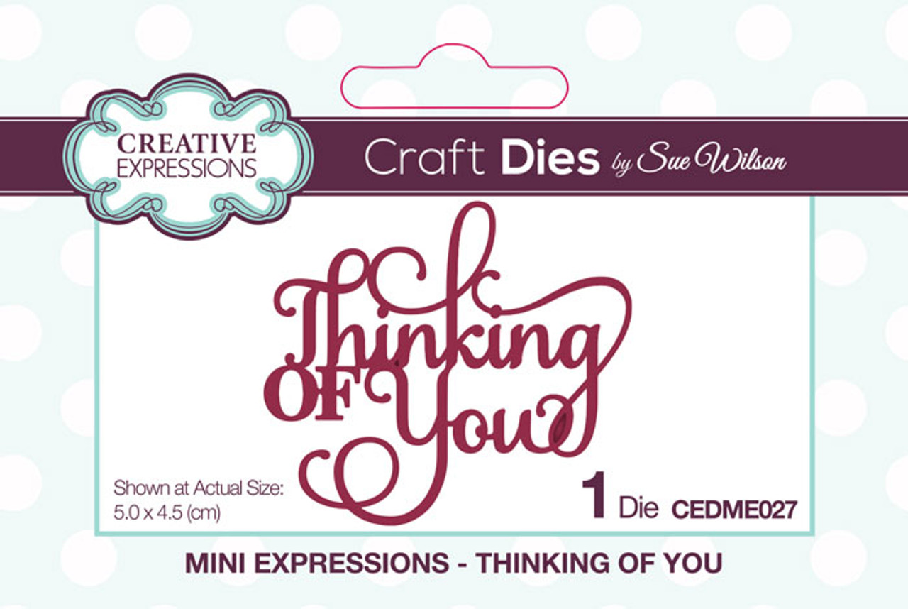 Sue Wilson Mini Expressions Collection Die - Thinking of You CEDME027